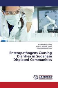 Enteropathogens Causing Diarrhea in Sudanese Displaced Communities