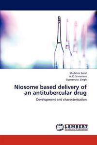 Niosome Based Delivery of an Antitubercular Drug