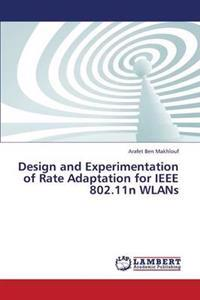 Design and Experimentation of Rate Adaptation for IEEE 802.11n Wlans