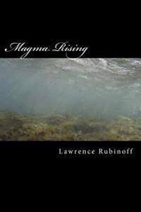 Magma Rising