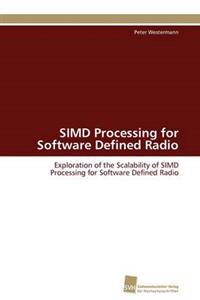 Simd Processing for Software Defined Radio