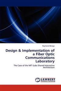 Design & Implementation of a Fiber Optic Communications Laboratory