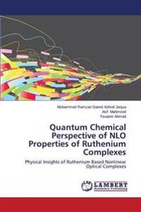 Quantum Chemical Perspective of Nlo Properties of Ruthenium Complexes
