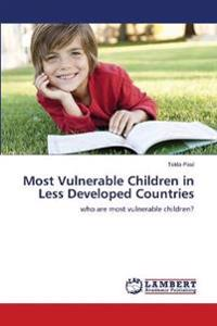 Most Vulnerable Children in Less Developed Countries