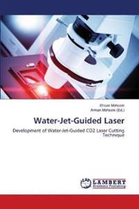 Water-Jet-Guided Laser