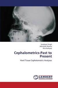 Cephalometrics-Past to Present