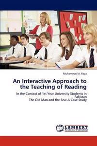 An Interactive Approach to the Teaching of Reading