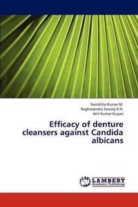 Efficacy of Denture Cleansers Against Candida Albicans