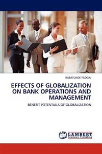Effects of Globalization on Bank Operations and Management