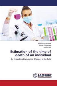 Estimation of the Time of Death of an Individual