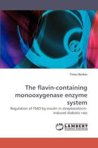 The Flavin-Containing Monooxygenase Enzyme System