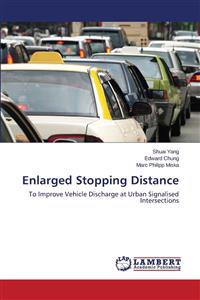 Enlarged Stopping Distance