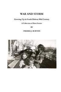 War and Storm: Growing Up in Western South Dakota