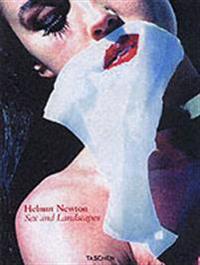 Helmut Newton, Sex & Landscapes