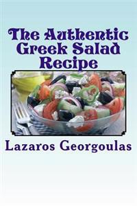 The Authentic Greek Salad Recipe: As Seen in Verified Greek Restaurants
