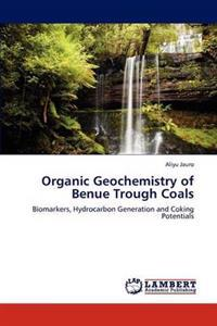 Organic Geochemistry of Benue Trough Coals