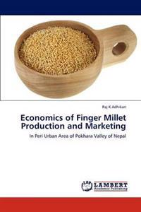 Economics of Finger Millet Production and Marketing