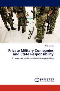 Private Military Companies and State Responsibility