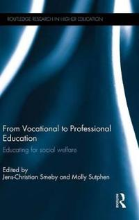 From Vocational to Professional Education: Educating for Social Welfare