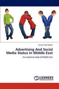 Advertising and Social Media Status in Middle East
