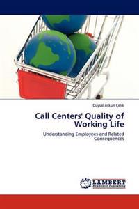 Call Centers' Quality of Working Life
