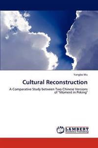 Cultural Reconstruction