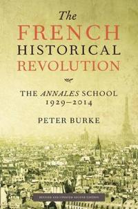 The French Historical Revolution: The Annales School