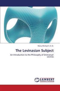 The Levinasian Subject