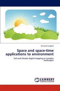 Space and Space-Time Applications to Environment