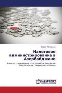 Nalogovoe Administrirovanie V Azerbaydzhane