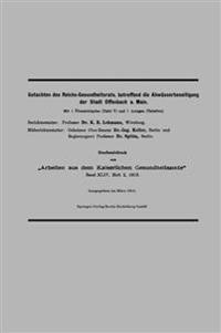 Gutachten Des Reichs-Gesundheitsrats, Betreffend Die Abwasserbeseitigung Der Stadt Offenbach A. Main