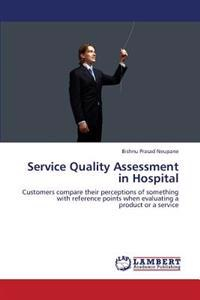Service Quality Assessment in Hospital