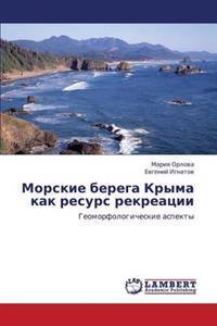 Morskie Berega Kryma Kak Resurs Rekreatsii