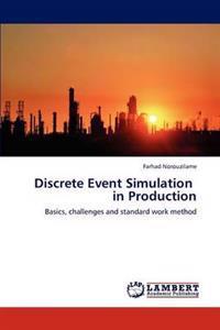 Discrete Event Simulation in Production