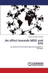 An Effort Towards Mdg and Efa