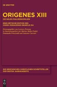 Die Neuen Psalmenhomilien: Eine Kritische Edition Des Codex Monacensis Graecus 314