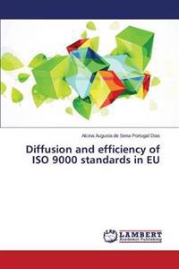 Diffusion and Efficiency of ISO 9000 Standards in Eu