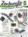 Zentangle 5, Expanded Workbook Edition: Making Tangled Jewelry