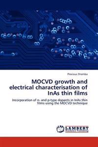 Mocvd Growth and Electrical Characterisation of Inas Thin Films