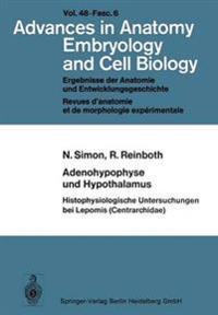 Adenohypophyse Und Hypothalamus Histophysiologische Untersuchungen Bei Lepomis (Centrarchidae)
