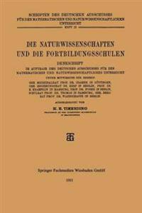 Die Naturwissenschaften Und Die Fortbildungsschulen