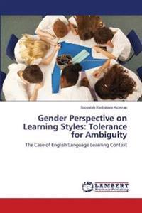 Gender Perspective on Learning Styles