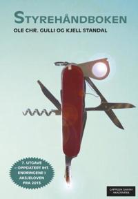 Styrehåndboken - Ole Chr. Gulli, Kjell Standal | Inprintwriters.org