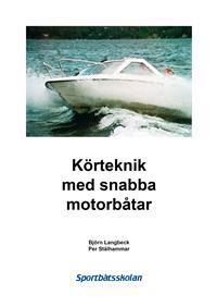 KÖRTEKNIK MED SNABBA MOTORBÅTAR
