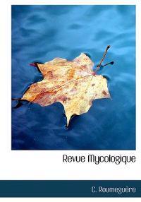Revue Mycologique