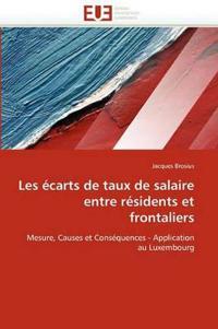 Les �carts de Taux de Salaire Entre R�sidents Et Frontaliers