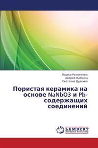 Poristaya Keramika Na Osnove Nanbo3 I PB- Soderzhashchikh Soedineniy