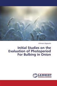 Initial Studies on the Evaluation of Photoperiod for Bulbing in Onion