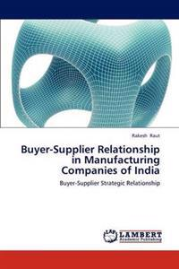 Buyer-Supplier Relationship in Manufacturing Companies of India