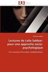 Lectures de Leila Sebbar: Pour Une Approche Socio-Psychologique
